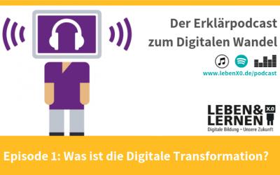 Episode 1: Was ist die Digitale Transformation?