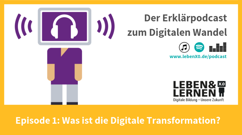 Episode 1: Was ist die Digitale Transformation?