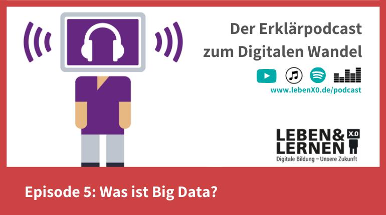 Episode 5: Was ist Big Data?