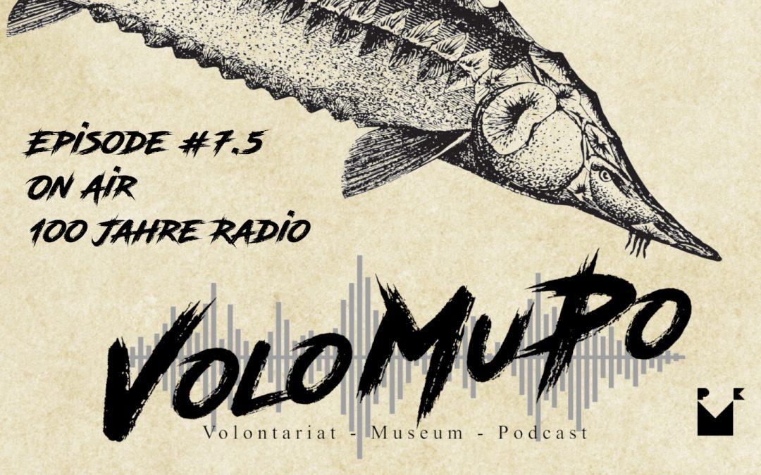 Episode 7.5: ON AIR. 100 Jahre Radio