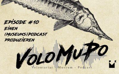 Episode 10: Einen (Museums)Podcast produzieren